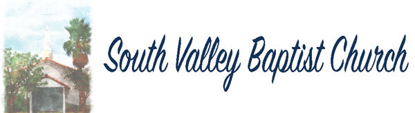 South Valley Baptist Church | Pahrump, NV