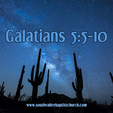 Galatians 5 Justification by Faith Part 2