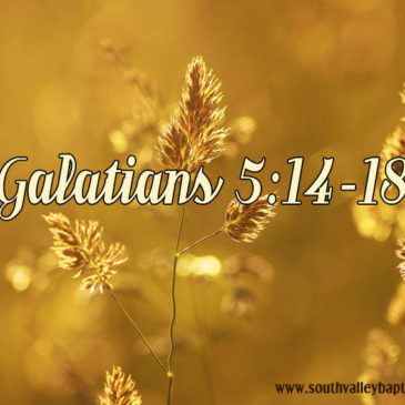 Galatians 5 Justification by Faith Part Three