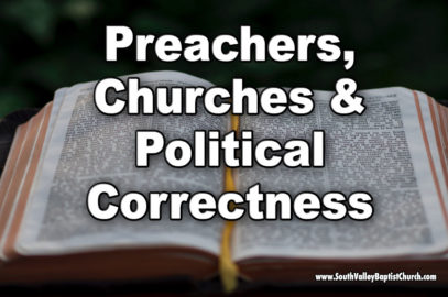 Preachers, Churches and Political Correctness